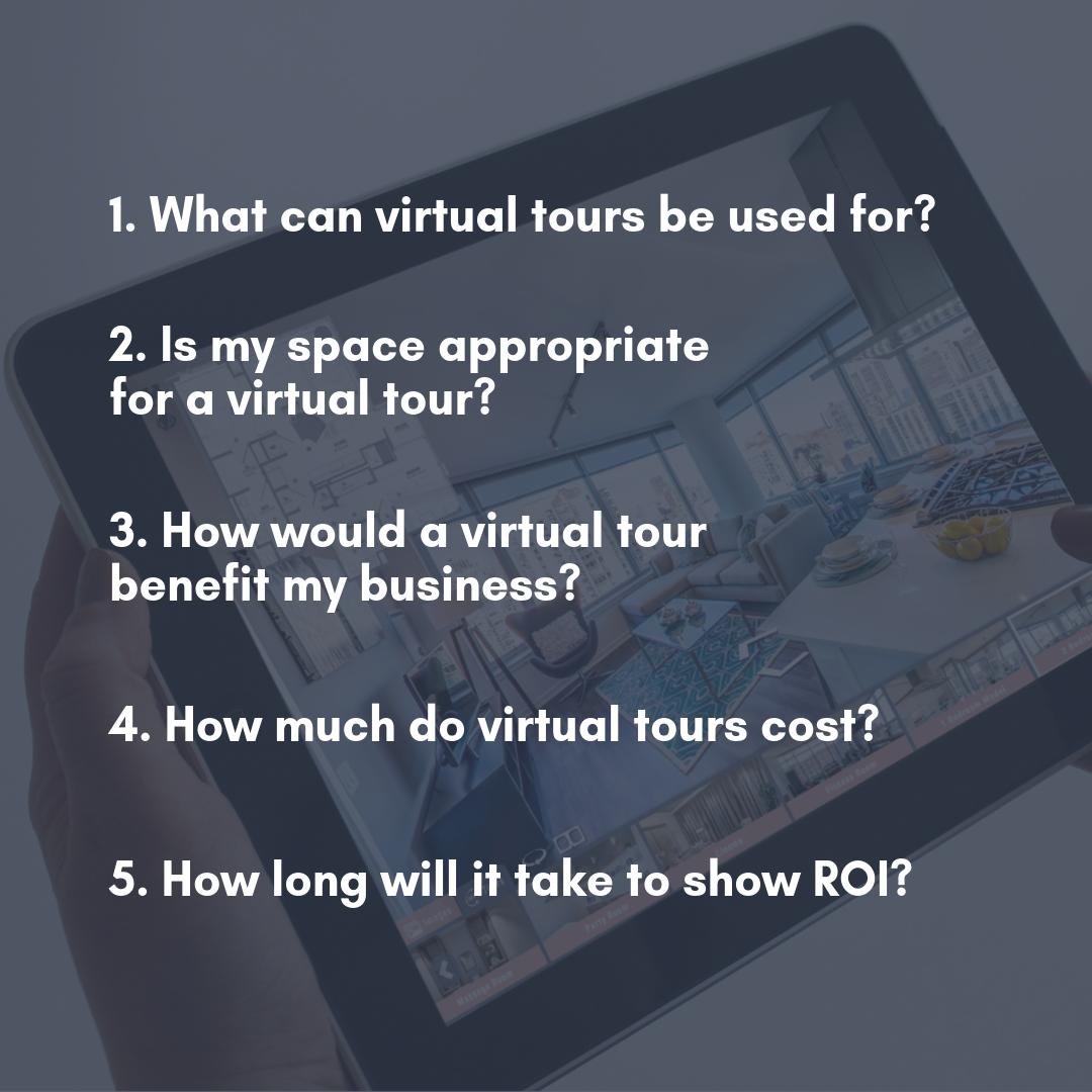 Virtual Tour Questions